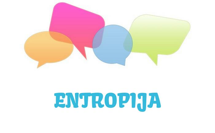 Entropija - definicija, značenje, pojam