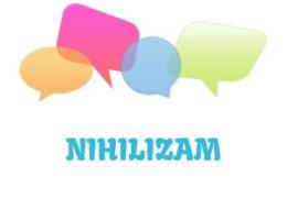 Nihilizam - značenje,  pojam