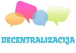 Decentralizacija - značenje,  pojam
