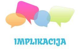 Implikacija - definicija, značenje, pojam